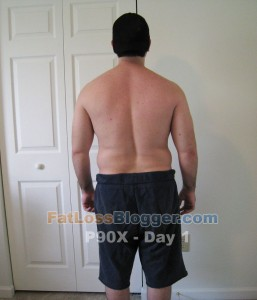 P90X Results Day 1 Rear